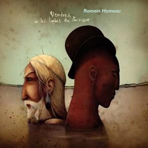 vignette de 'Vendredi ou les limbes du Pacifique (Romain Humeau)'