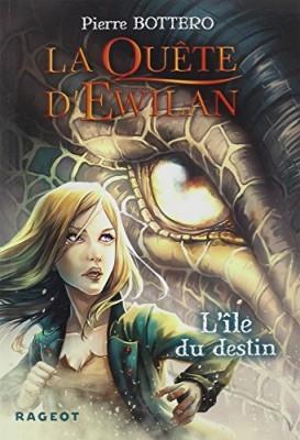 """Afficher """"La quête d'Ewilan."""""""