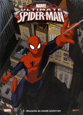 "Afficher ""Ultimate spider-man n° 2 Nouvelles du monde souterrain : ultimate spider-man t2"""