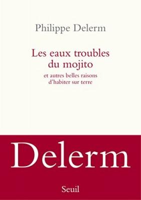 vignette de 'Les eaux troubles du mojito (Delerm, Philippe)'