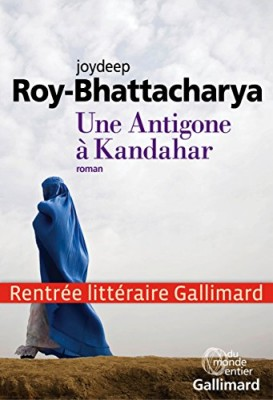 vignette de 'Une Antigone à Kandahar (Joydeep Roy-Bhattacharya)'