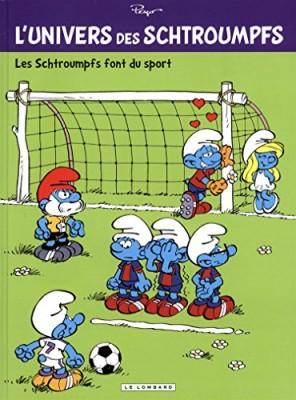 """Afficher """"L'univers des Schtroumpfs n° 6 Les Schtroumpfs font du sport"""""""
