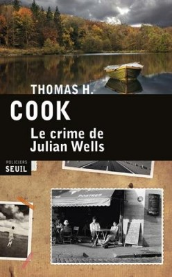 vignette de 'Le crime de Julian Wells (Thomas H. Cook)'