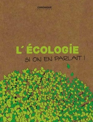 """Afficher """"L'écologie, si on en parlait !"""""""