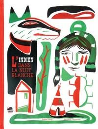 """Afficher """"L'Indien dans la nuit blanche"""""""
