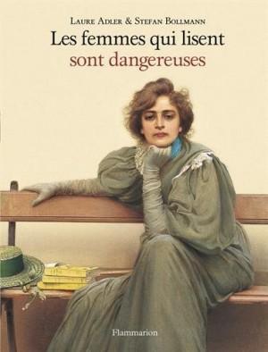 """Afficher """"Les femmes qui lisent sont dangereuses"""""""