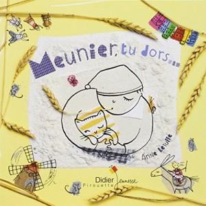 vignette de 'Meunier, tu dors... (Letuffe, Anne)'