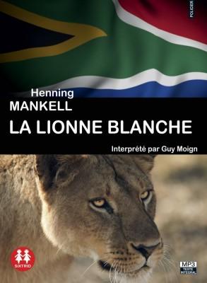"""Afficher """"La lionne blanche"""""""
