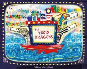"""Afficher """"Les trois dragons"""""""