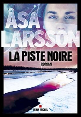 """Afficher """"La Piste noire"""""""
