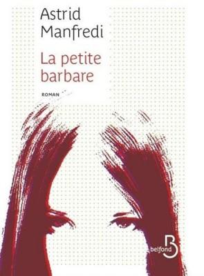 vignette de 'La Petite Barbare (Astrid Manfredi)'