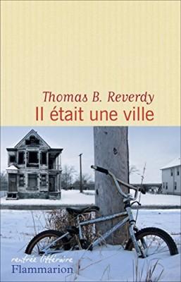 vignette de 'Il était une ville (Thomas B. Reverdy)'