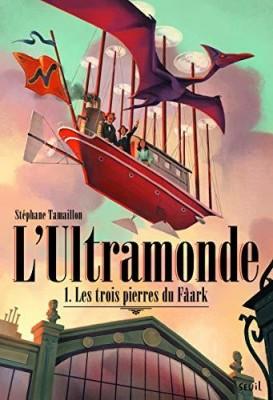 """Afficher """"L'ultramonde n° 1 Les trois pierres du Fâark"""""""