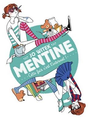 """Afficher """"Mentine n° 2Cette fois c'est l'internat !"""""""