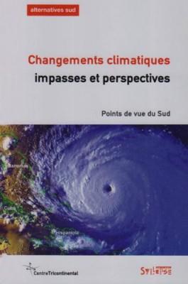 """Afficher """"Changements climatiques, impasses et perspectives"""""""