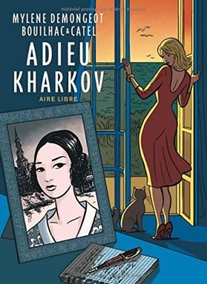 """Afficher """"Adieu Kharkov"""""""