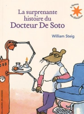 """Afficher """"La surprenante histoire du docteur De Soto"""""""