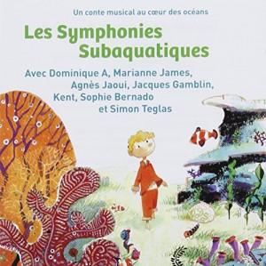 """Afficher """"Les Symphonies subaquatiques - Un conte musical au coeur des océans"""""""