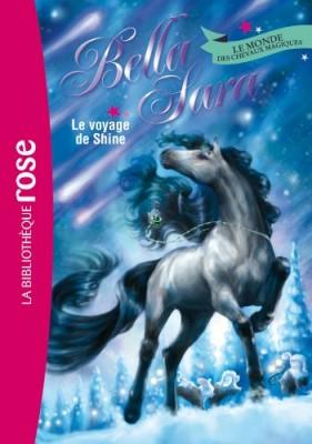 "Afficher ""Bella Sara n° 8 Le voyage de Shine"""