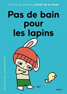 """Afficher """"Pas de bain pour les lapins"""""""