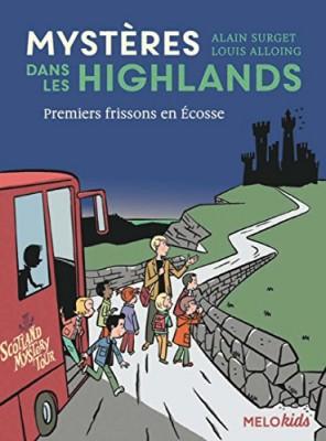 """Afficher """"Mystères dans les highlands n° 1 Premiers frissons en Ecosse"""""""