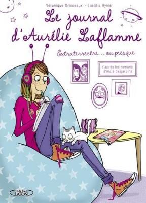 """Afficher """"Le Journal d'Aurélie Laflamme n° 1 Extraterrestre... ou presque !"""""""