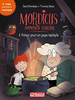 """Afficher """"Mordicus apprenti sorcier n° Tome 1 Potion pour un papa raplapla"""""""