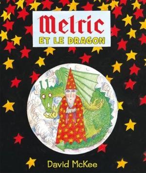 """Afficher """"Melric et le dragon"""""""