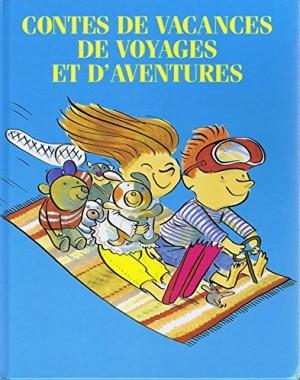 """Afficher """"Contes de vacances, de voyages et d'aventures"""""""