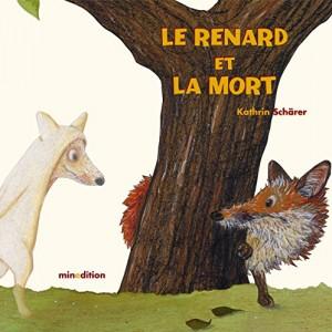 vignette de 'Le renard qui ne voulait pas mourir (Kathrin Schärer)'