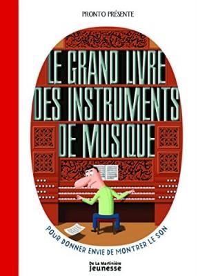 """Afficher """"Le grand livre des instruments de musique"""""""