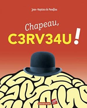 """Afficher """"Chapeau, c3rv34u !"""""""
