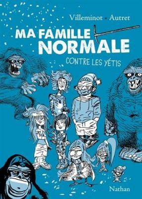 """Afficher """"Ma famille normale n° 2 Ma famille normale contre les yétis"""""""
