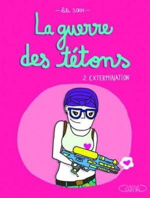 vignette de 'La guerre des tétons n° 2<br /> La guerre des tétons (Lili Sohn)'