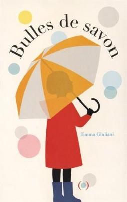 vignette de 'Bulles de savon (Emma Giuliani)'