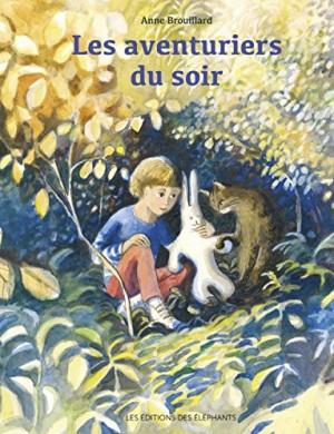 vignette de 'Les aventuriers du soir (Anne Brouillard)'