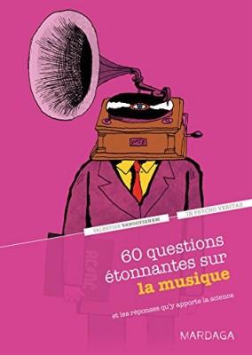 """Afficher """"60 questions étonnantes sur la musique"""""""