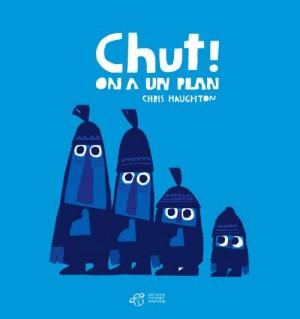 """Afficher """"Chut ! On a un plan"""""""