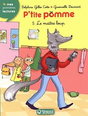 """Afficher """"P'tite pomme n° 5 Le maître loup"""""""