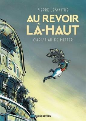 """Afficher """"Les Enfants du désastre - Bande dessinée n° 1 Au revoir là-haut"""""""