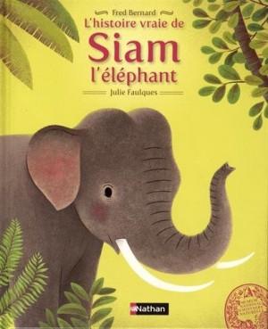 """Afficher """"L'histoire vraie de Siam l'éléphant"""""""