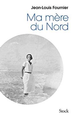 vignette de 'Ma mère du Nord (Jean-Louis Fournier)'