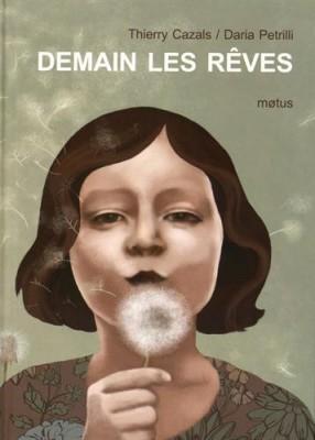"""Afficher """"Demain les rêves"""""""
