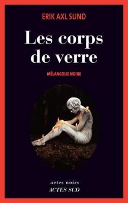 """Afficher """"Les corps de verre"""""""