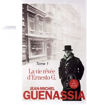 """Afficher """"La vie rêvée d'Ernesto G."""""""