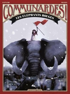 """Afficher """"Communardes ! n° 1 Les éléphants rouges"""""""