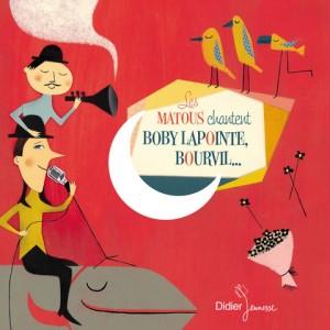 """Afficher """"Les Matous chantent Boby Lapointe, Bourvil..."""""""