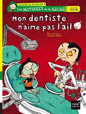 """Afficher """"Les histoires de la récréMon dentiste n'aime pas l'ail"""""""