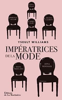 vignette de 'Impératrices de la mode (Yseult Williams)'