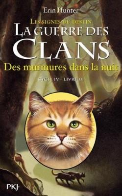 """Afficher """"La guerre des clans. Les signes du destin n° 3 Des murmures dans la nuit"""""""